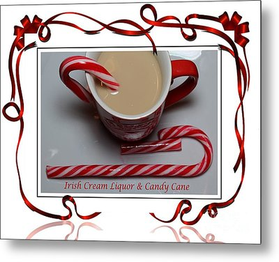 Cup Of Christmas Cheer - Candy Cane - Candy - Irish Cream Liquor Metal Print by Barbara Griffin