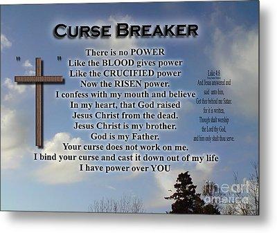 Curse Breaker Metal Print