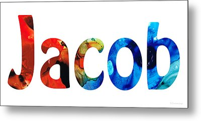 Customized Baby Kids Adults Pets Names - Jacob 5 Name Metal Print by Sharon Cummings