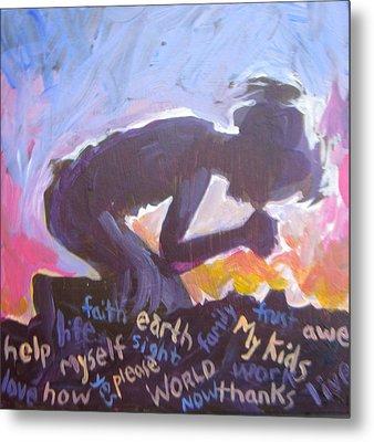 Daily Prayer Metal Print by Tilly Strauss