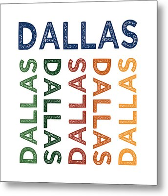 Dallas Cute Colorful Metal Print