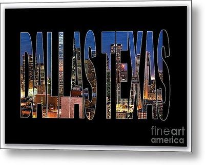 Dallas Texas Skyline Metal Print by Marvin Blaine