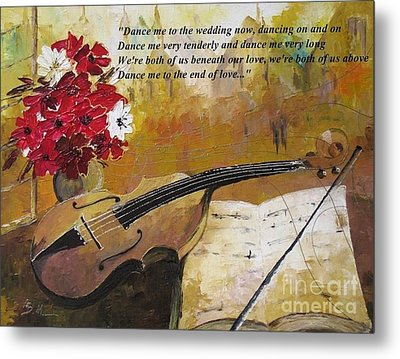 Dance Me To The End Of Love_dedicated To Leonard Cohen Metal Print by AmaS Art