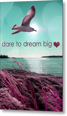 Dara To Dream Big  Metal Print by Mark Ashkenazi