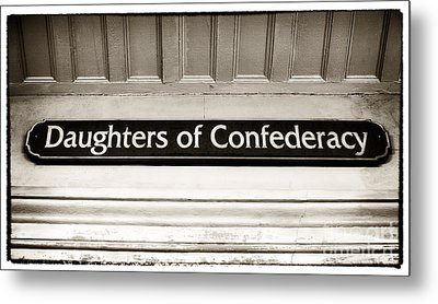 Daughters Of Confederacy Metal Print by John Rizzuto