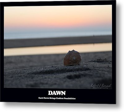 Dawn Metal Print by Robert Banach