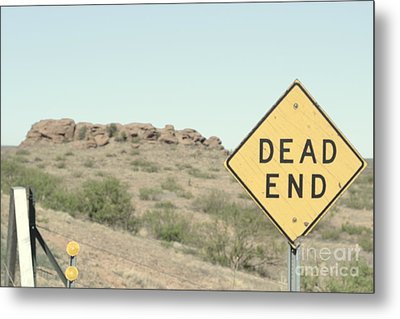 Metal Print featuring the photograph Dead End by Utopia Concepts