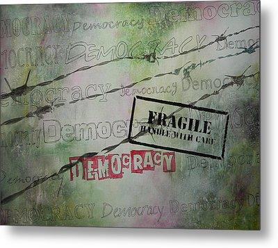 Democracy Metal Print by Bitten Kari