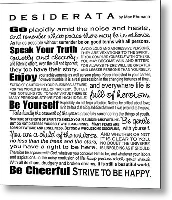 Desiderata - Black And White Square Metal Print by Ginny Gaura