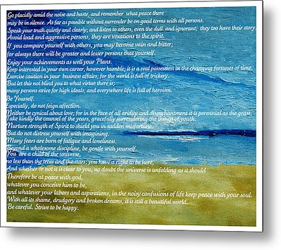 Desiderata Metal Print by Conor Murphy