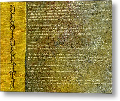 Desiderata Ll Metal Print by Michelle Calkins