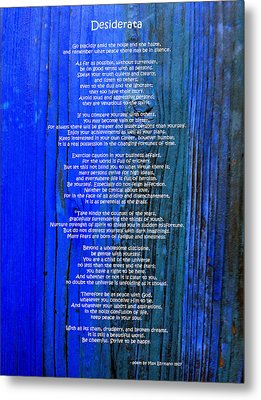 Desiderata On Blue Metal Print