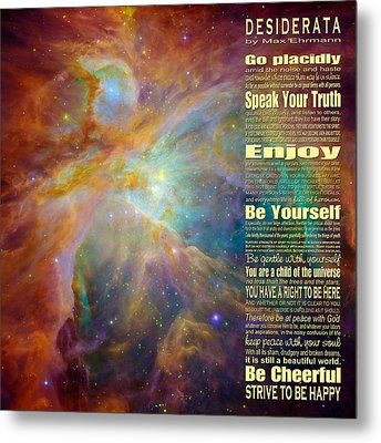 Desiderata - Space Metal Print by Ginny Gaura