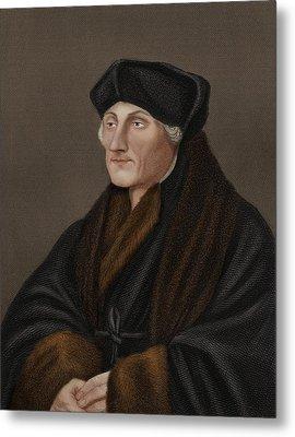Desiderius Erasmus, Dutch Humanist Metal Print by Science Photo Library