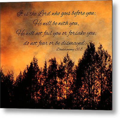 Deuteronomy The Lord Goes Before You Metal Print