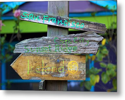 Directions In Life Metal Print by Kandy Hurley