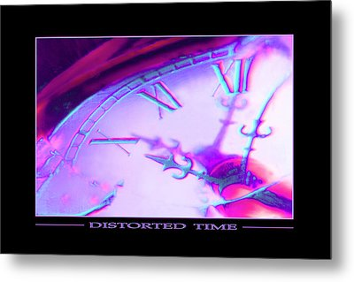 Distorted Time Metal Print by Mike McGlothlen