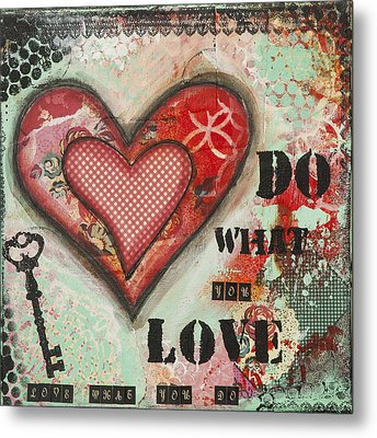 Do What You Love Inspirational Mixed Media Folk Art Metal Print