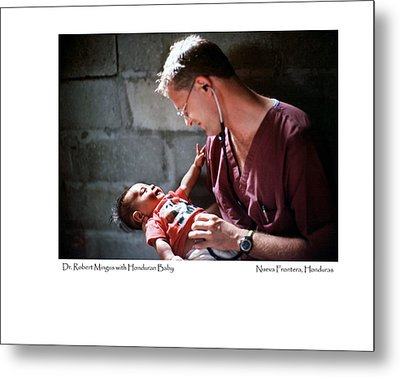 Metal Print featuring the photograph Doctor With Honduran Baby by Tina Manley