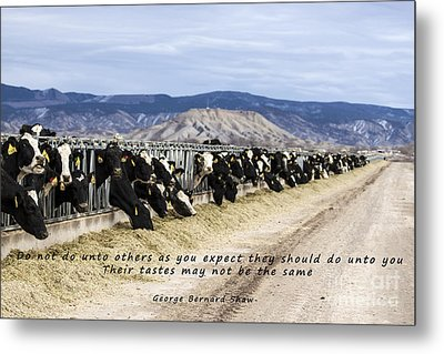Do Not Do Unto Others  Metal Print