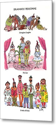 Dramatis Personae Metal Print by William Steig