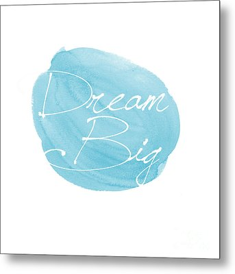 Dream Big Blue Metal Print by Marion De Lauzun