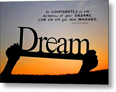 Dream - Inspirational Quote Metal Print by Barbara West