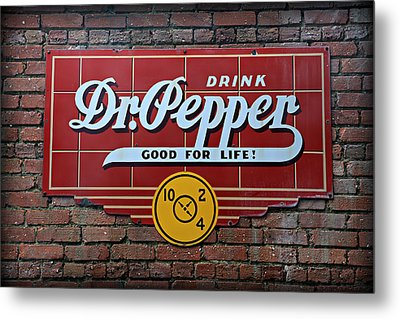 Drink Dr. Pepper - Good For Life Metal Print