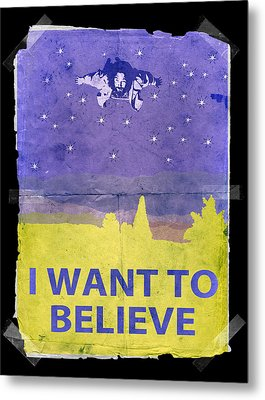 Dude I Want To Believe 14 Metal Print by Filippo B
