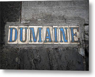 Dumaine Metal Print