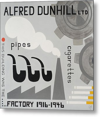 Dunhill Factory Metal Print by Carolyn Hubbard-Ford