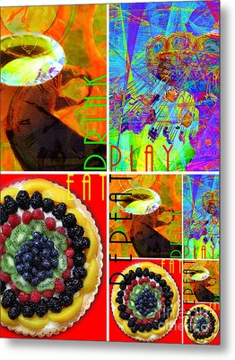 Eat Drink Play Repeat 20140705 Vertical Metal Print by Wingsdomain Art and Photography