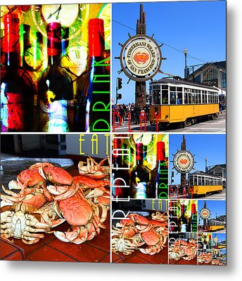 Eat Drink Play Repeat 20140713 San Francisco Metal Print by Wingsdomain Art and Photography