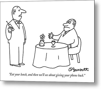 Eat Your Lunch Metal Print by Charles Barsotti