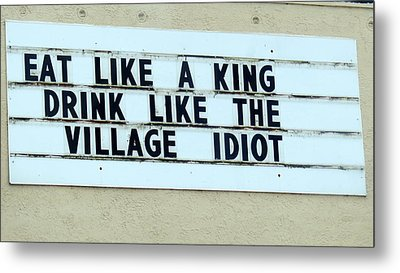Metal Print featuring the photograph Eating Drinking Sign Humor by Kay Novy