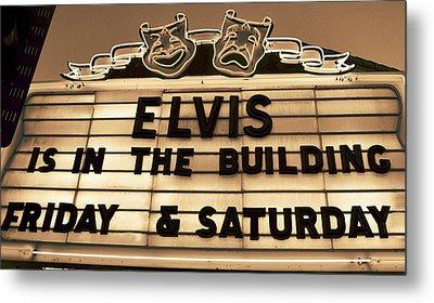 Elvis Is In Metal Print