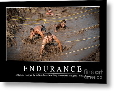 Endurance Inspirational Quote Metal Print by Stocktrek Images