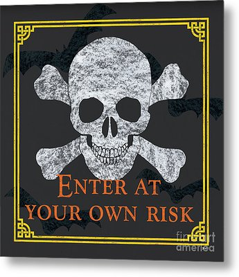 Enter At Your Own Risk Metal Print by Debbie DeWitt