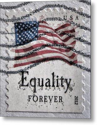 Equality Forever Metal Print