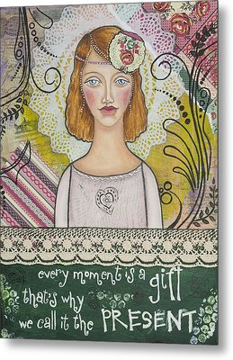 Every Moment Is A Gift  Inspirational Mixed Media Art By Stanka Vukelic Metal Print
