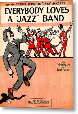 Everybody Loves A Jazz Band Metal Print by Bill Cannon