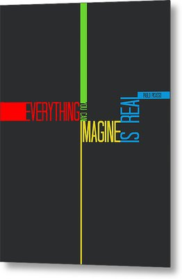 Everything You Imagine Poster Metal Print