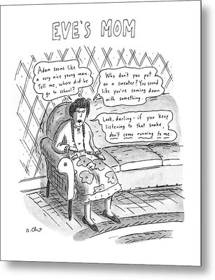 Eve's Mom Metal Print by Roz Chast