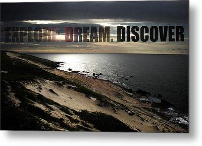 Explore. Dream. Discover Metal Print by Nicklas Gustafsson