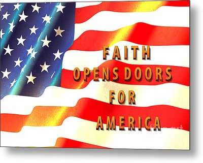 Faith And America Metal Print by Beverly Guilliams