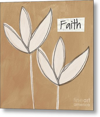 Faith Metal Print by Linda Woods