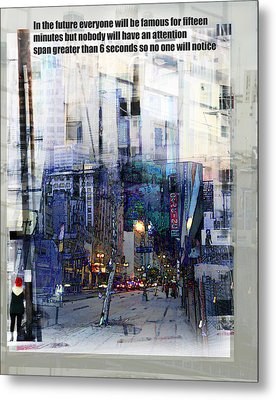 Fame On A Street Corner Metal Print by John Fish