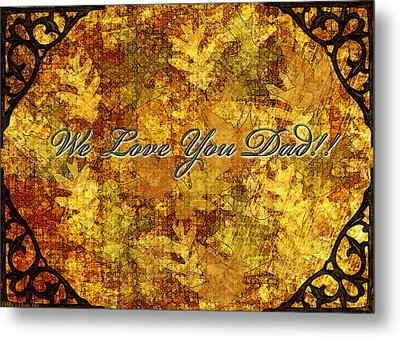 Father's Day Greeting Card Iv Metal Print by Debbie Portwood