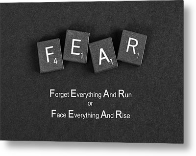 Fear Inspirational Quote Metal Print by Barbara West