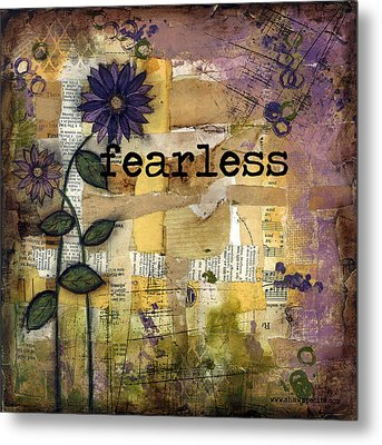 Fearless Metal Print by Shawn Petite